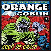 Coup de Grace by Orange Goblin