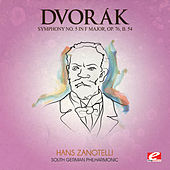 Dvorák: Symphony No. 5 in F Major, Op. 76, B. 54 (Digitally Remastered) by The South German Philharmonic