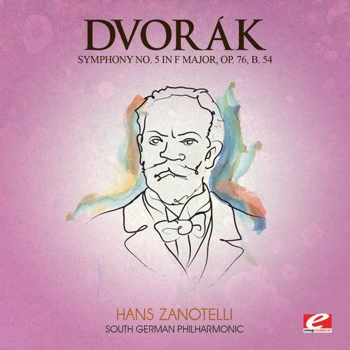 Dvorák: Symphony No. 5 in F Major, Op. 76, B. 54 (Digitally Remastered) by The South German Philharmonic