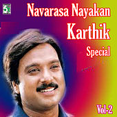 Navarasa Nayagan Karthik Special, Vol.2 by Various Artists