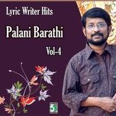 Lyric Writer Hits - Palani Barathi, Vol.4 by Various Artists
