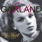 By Myself by Judy Garland