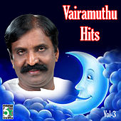 Vairamuthu Hits, Vol.3 by Various Artists