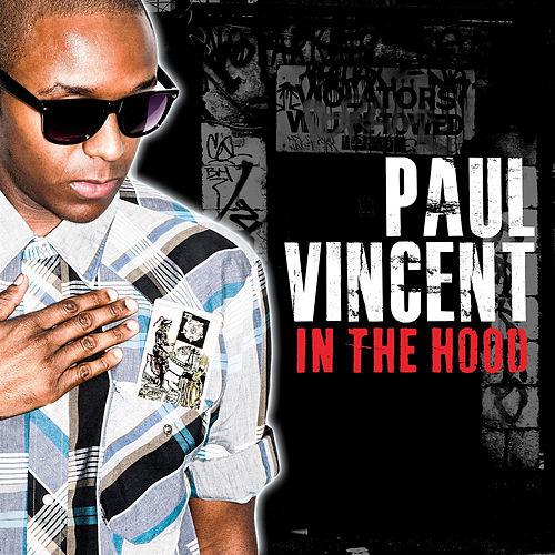 In the Hood by Paul Vincent