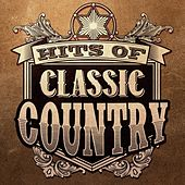 Hits of Classic Country by Various Artists