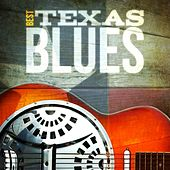 Best - Texas Blues by Various Artists