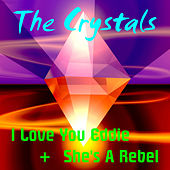 I Love You Eddie by The Crystals