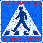 In the Movies by The Pedestrians