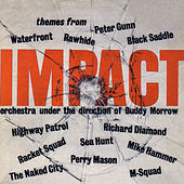 Impact: Themes from Tv Series by Buddy Morrow