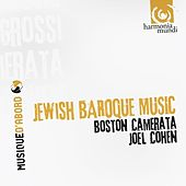 Jewish Baroque Music by The Boston Camerata and Joël Cohen