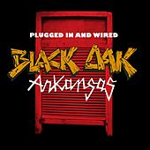 Plugged In And Wired by Black Oak Arkansas