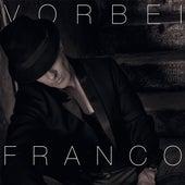 Vorbei by Franco