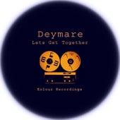 Lets Get Together by Deymare