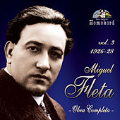 Miguel Fleta: Obra Completa, Vol. 3 (1926/28) by Various Artists