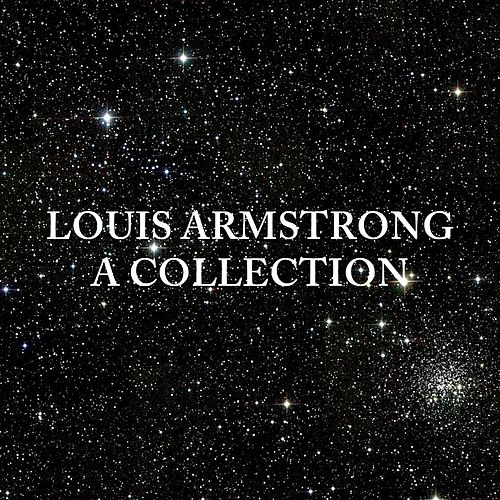 Louis Armstrong: A Collection by Louis Armstrong