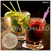 Serve: Chilled by Various Artists