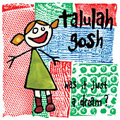Was It Just a Dream? by Talulah Gosh