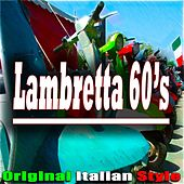 Lambretta 60's (Original Italian Style) by Various Artists