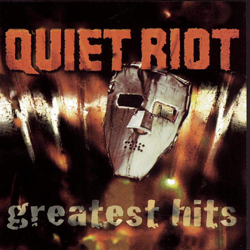 Greatest Hits by Quiet Riot