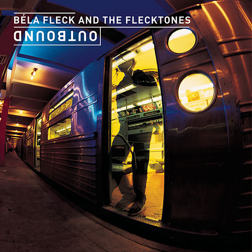 Outbound by Bela Fleck