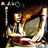 D.J.'s Delight, Vol. 2 (50 House Tracks, For DJ's Only) by Various Artists