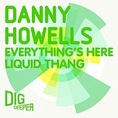 Everything's Here by Danny Howells