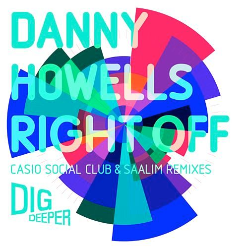 Right Off (remixes) by Danny Howells