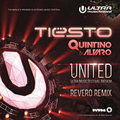 United (Ultra Music Festival Anthem) by Tiësto