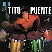 Night Beat (featuring Doc Severinsen, Gene Quill, Barry Galbraith & Jimmy Cobb) by Tito Puente