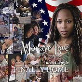 Finally Home by Monaye Love