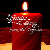 Lifestyles Collection Vol. 1: Praise & Inspiration by Kenneth Preston