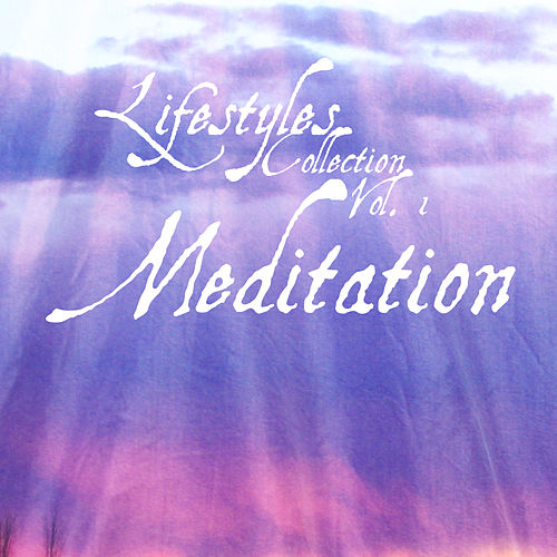 Lifestyle Collection Vol 1: Meditation by Kenneth Preston