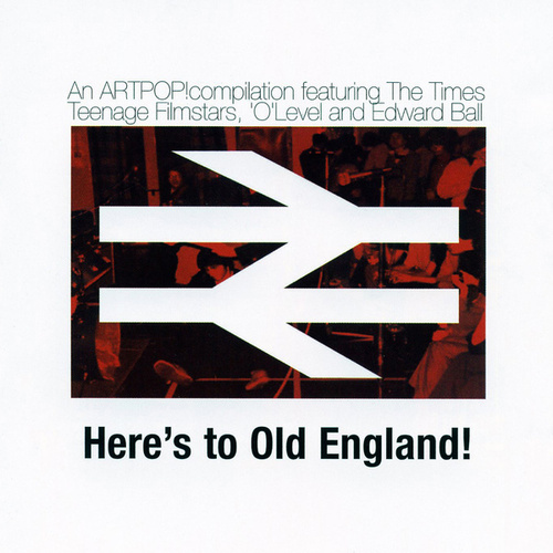 Here's To Old England by Various Artists