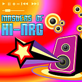Masters Of Hi-Nrg by Various Artists