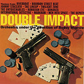 Double Impact: More Themes from Tv Series by Buddy Morrow