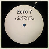 On My Own by Zero 7