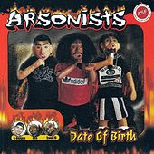Date of Birth by Arsonists