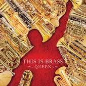 This Is Brass Queen von Tokyo Kosei Wind Orchestra