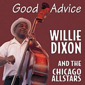 Good Advice by Willie Dixon