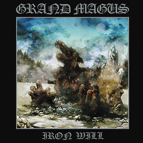 Iron Will by Grand Magus