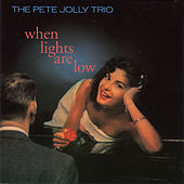 When Lights Are Low (with Bob Bertaux & Bob Neal) by Pete Jolly
