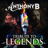 Tribute to Legends by Anthony B
