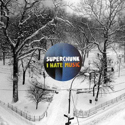 I Hate Music by Superchunk