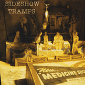 Medicine Show by Sideshow Tramps