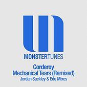 Mechanical Tears (Remixed) by Corderoy
