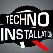 Techno Installation Vol.1 - EP by Various Artists