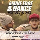 They Call Me Jack by Amine Edge