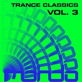 Trance Classics Vol.3 - EP by Various Artists
