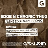 Edge N Chronic Thug by Amine Edge