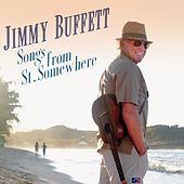 Songs From St. Somewhere by Jimmy Buffett